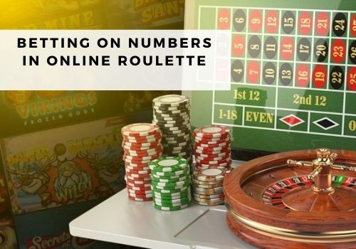 Betting on numbers in Online Roulette